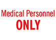"""7049 - 7049 Medical Personnel ONLY 1/2"""" x 1-5/8"""""""